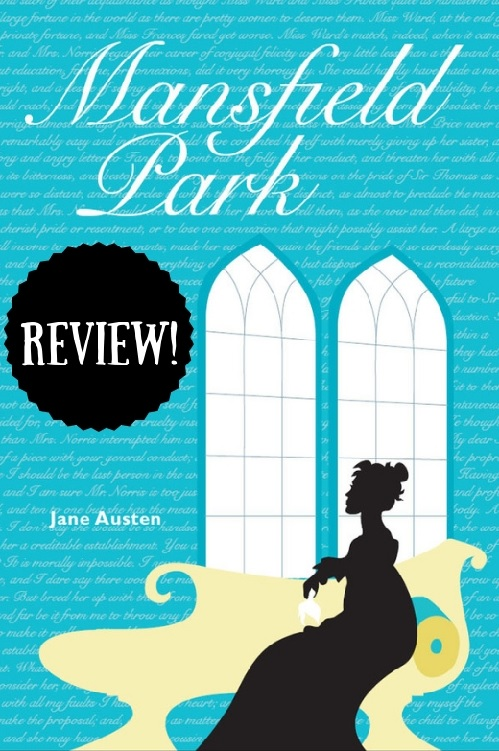 Review of Mansfield Park by Jane Austen