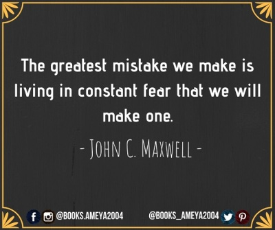 Quote about mistakes and fear by John C. Maxwell